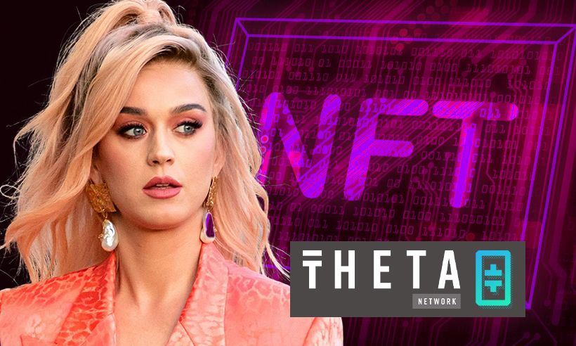 Katy Perry To Launch Her First Nfts On The Theta Network.jpeg